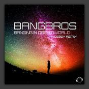 Banging In Dreamworld (Danceboy Remix)