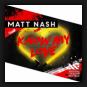 Matt Nash - Know My Love