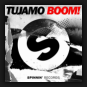 Tujamo - Boom!