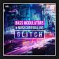 Bass Modulators & Noisecontrollers - Glitch