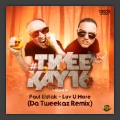 Luv U More (Da Tweekaz Remix)