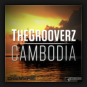 The Grooverz - Cambodia