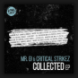 Mr. G! & Critical Strikez - Collected EP
