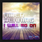 Aiden Dearing  - I Will Go On (HandsUp Mixes)