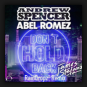 Andrew Spencer & Abel Romez feat. James Stefano - Don't Hold Back