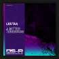 Loutaa - A Better Tomorrow