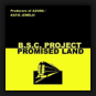 B.S.C. Project - Promised Land