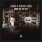 Adaro & Digital Punk - Bring You The Pain