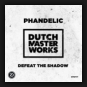 Phandelic - Defeat The Shadow
