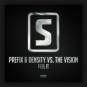 Prefix & Density vs. The Vision - Feel It