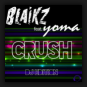 Blaikz feat. Yoma - Crush