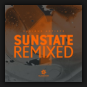Various Artists - Sunstate Remixed
