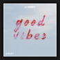AMAS - Good Vibes