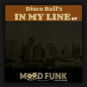 Disco Ball'z - In My Line EP