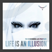 Life Is An Illusion