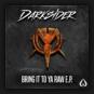 Darksider - Bring It To Ya RAW EP