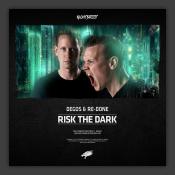 Risk The Dark