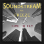 Soundstream - Time To Fly
