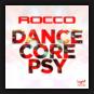 Rocco - Dancecore Psy