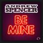Andrew Spencer - Be Mine