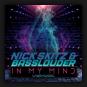 Nick Skitz & Basslouder - In My Mind