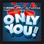 Deejay A.N.D.Y. feat. Pit Bailay - Only You 2k18