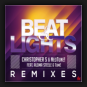 Christopher S & NeoTune! feat. Aloma Stelle & Tome - Beat & Lights (Remixes)