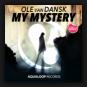 Ole van Dansk - My Mystery
