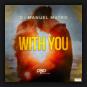 DJ Manuel Matro - With You