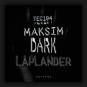 Maksim Dark - Laplander