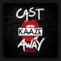 Kaaze - Cast Away