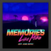 Memories Jeff June Extended Remix