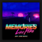 Like Mike - Memories Jeff June Extended Remix