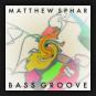 Matthew Sphar - Bass Groove
