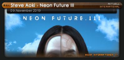 Steve Aoki Neon Future Iii News Technobase Fm