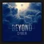 Cyber - Beyond