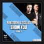 Raveision & Tigaiko - Show Me