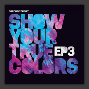 Show Me Your True Colors EP3