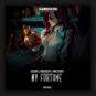 Escuro & Insurgent & Fractured - My Fortune