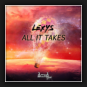 Lexys - All It Takes