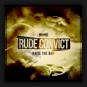 Rude Convict - Raise The Bar