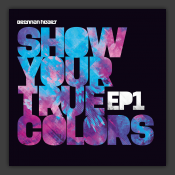 Show Me Your True Colors EP1