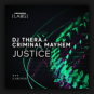 DJ Thera & Criminal Mayhem - Justice