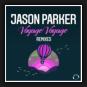 Jason Parker  - Voyage Voyage