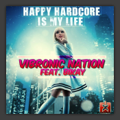 Happy Hardcore Is My Life