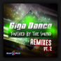 Giga Dance - Touched By The Sound (The Remixes Pt. 2)