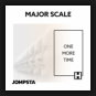 Majore Scale - One More Time