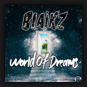 Blaikz - World Of Dreams