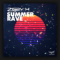 Ziggy X - Summer Rave