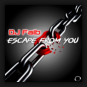 DJ Faib - Escape From You